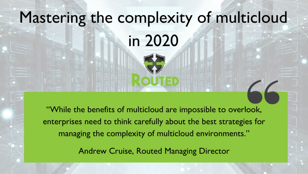 Mastering the complexity of multicloud in 2020