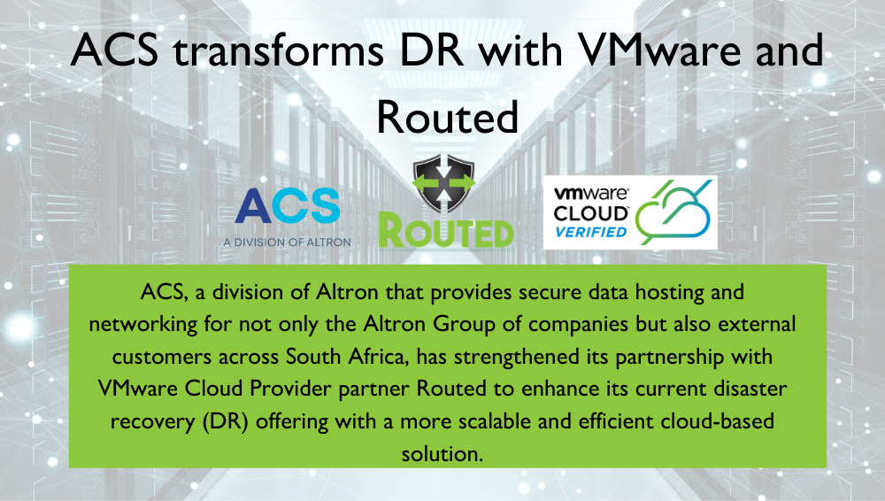 ACS transforms DR with VMware and Routed